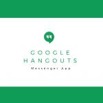 Googleハングアウトの使い方を解説。シンプルなUIで使いやすいメッセンジャーアプリはこれで決まり!
