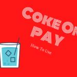 Coke On Payの登録方法や使い方。自動販売機でキャシュレス決済する方法