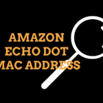 Amazon Echo Dot(エコードット)のMACアドレスの調べ方